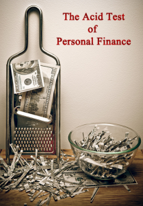 The Acid Test of Personal Finance