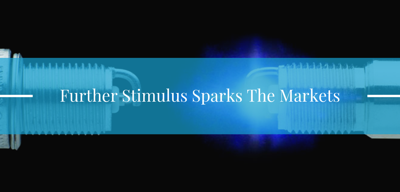 Further stimulus sparks the markets