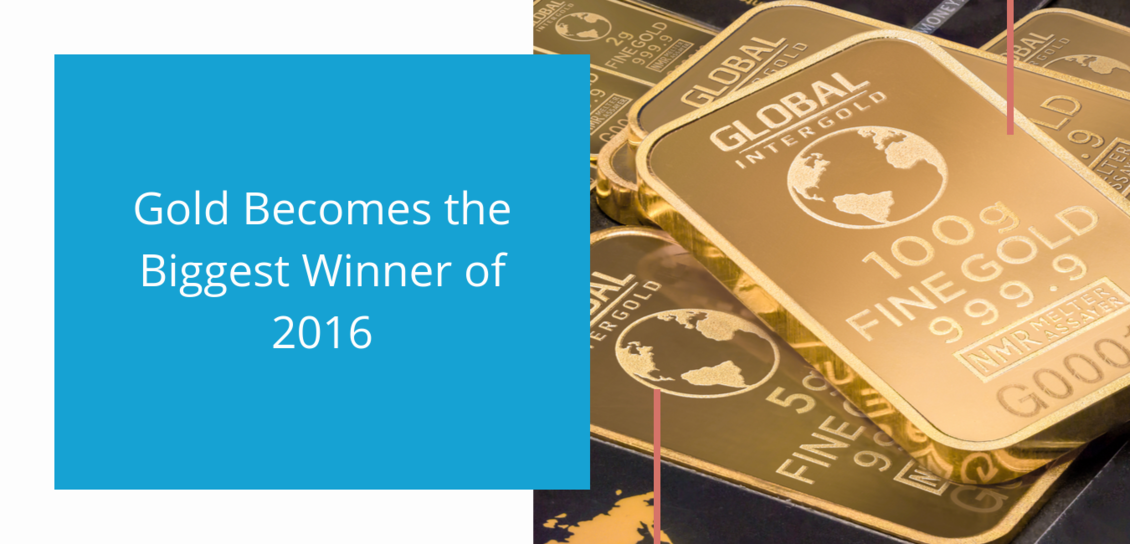Gold Becomes the Biggest Winner of 2016