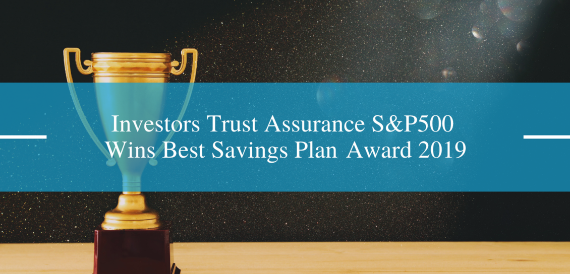 Investors Trust Assurance S&P500 Wins Best Savings Plan Award 2019