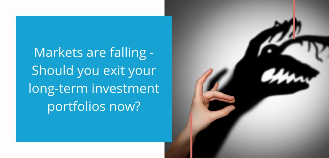 Markets are falling - Should you exit your investment portfolio now