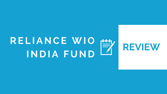 Reliance WIO India Fund Review