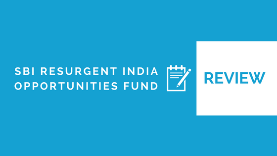 SBI Resurgent India Opportunities Fund Review