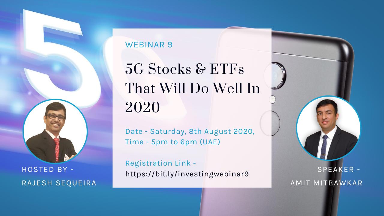 Webinar 9 - 5G Stocks & ETFs That Will Do Well In 2020